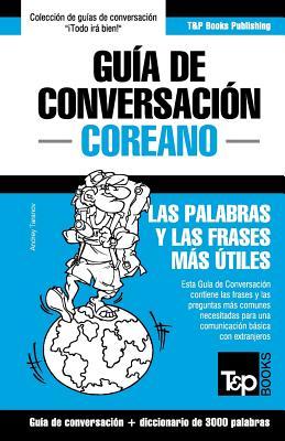 Guía de Conversación Español-Coreano y vocabulario temático de 3000 palabras Cover Image