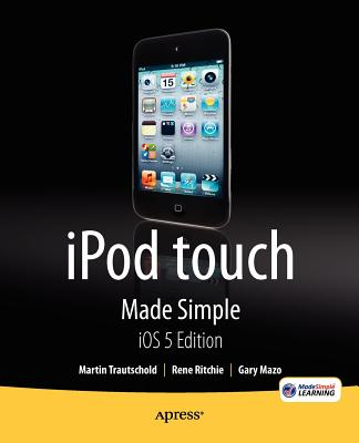 iPod Touch Made Simple, IOS 5 Edition Cover Image