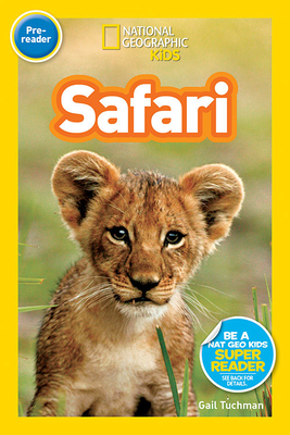 National Geographic Readers: Safari (Special Sales Edition) Cover Image