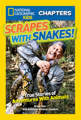 National Geographic Kids Chapters: Scrapes With Snakes: True Stories of Adventures With Animals (NGK Chapters) Cover Image