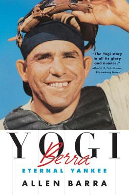 Yogi Berra: Eternal Yankee Cover Image