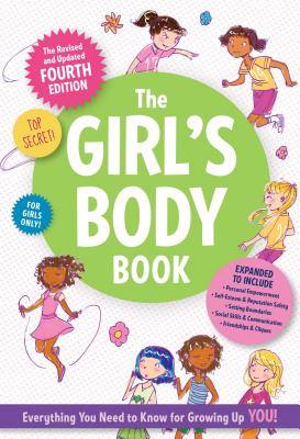 The Girls Body Book: Fourth Edition Cover Image