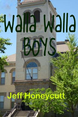 Walla Walla Boys: Look, a book for kids with no dog in it! Cover Image