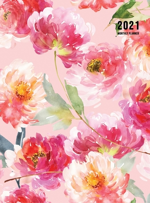 2021 Monthly Planner: 2021 Planner Monthly 8.5 x 11 with Floral Cover (Volume 2 Hardcover) Cover Image