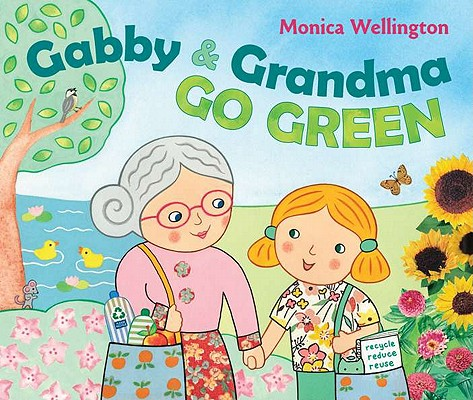 Gabby and Grandma Go Green Cover