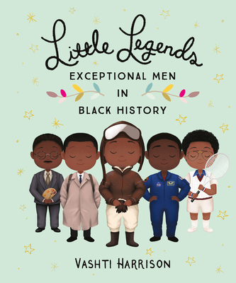 Little Legends: Exceptional Men in Black History Cover Image
