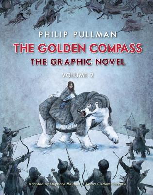 The Golden Compass Graphic Novel, Volume 2 (His Dark Materials) Cover Image