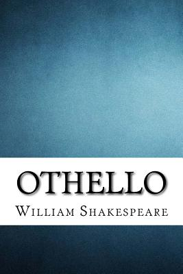 Othello: The Tragedy of Othello, the Moor of Venice Cover Image