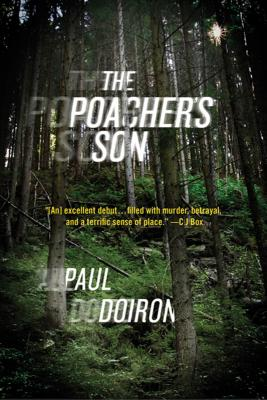 The Poacher's Son: A Novel (Mike Bowditch Mysteries #1) Cover Image