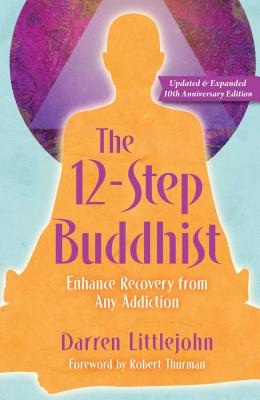 The 12-Step Buddhist 10th Anniversary Edition Cover Image