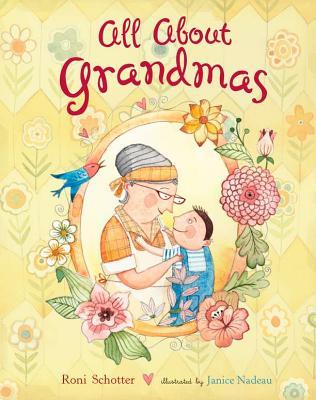 All About GrandmasRoni Schotter