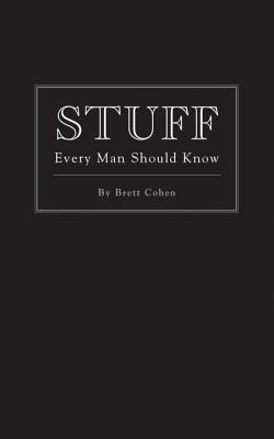 Stuff Every Man Should Know (Stuff You Should Know #2) Cover Image