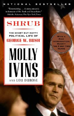Shrub: The Short But Happy Political Life of George W. Bush Cover Image