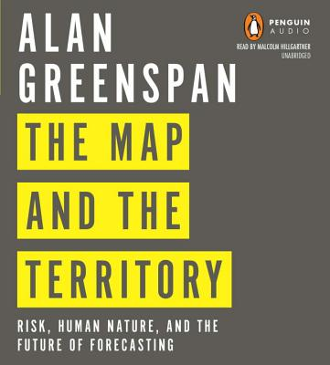 The Map and the Territory: Risk, Human Nature, and the Future of Forecasting Cover Image