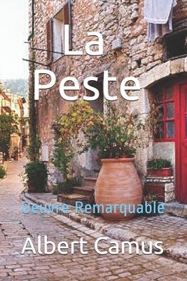 La Peste: Oeuvre Remarquable Cover Image