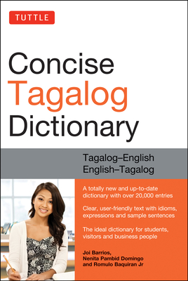 Tuttle Concise Tagalog Dictionary: Tagalog-English English-Tagalog (Over 20,000 Entries) Cover Image