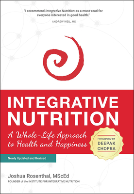 Integrative Nutrition: A Whole-Life Approach to Health and Happiness Cover Image