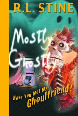 Have You Met My Ghoulfriend? Cover