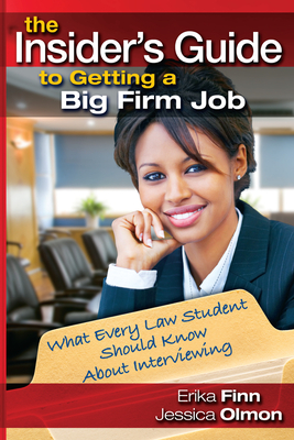 Cover for The Insider's Guide to Getting a Big Firm Job