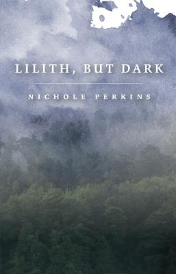 Lilith, But Dark Cover Image