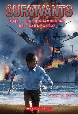 Survivants: 1941: Le Bombardement de Pearl Harbor Cover Image