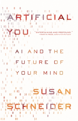 Artificial You: AI and the Future of Your Mind Cover Image