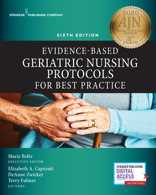 Evidence-Based Geriatric Nursing Protocols for Best Practice, Sixth Edition Cover Image