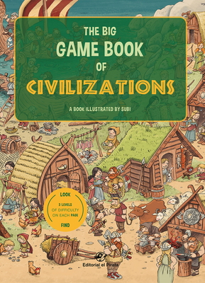 The Big Game Book of Civilizations Cover Image