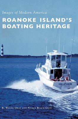 Roanoke Island's Boating Heritage Cover Image