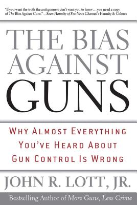 The Bias Against Guns Cover