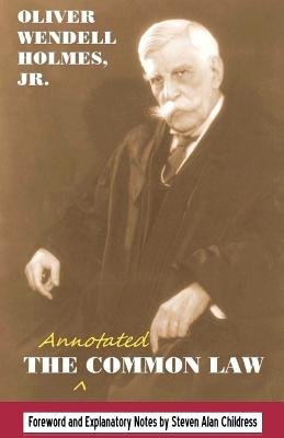 The annotated Common Law: with 2010 Foreword and Explanatory Notes Cover Image