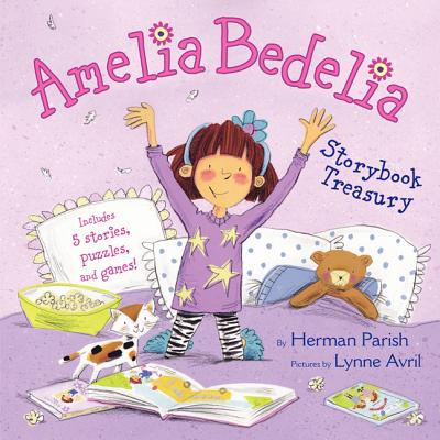 Amelia Bedelia Storybook Treasury: Amelia Bedelia's First Day of School; Amelia Bedelia's First Field Trip; Amelia Bedelia Makes a Friend; Amelia Bede Cover Image