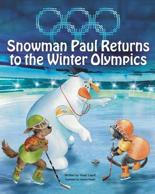 Cover for Snowman Paul Returns to the Winter Olympics