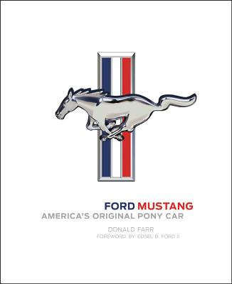 Ford Mustang: America's Original Pony Car Cover Image