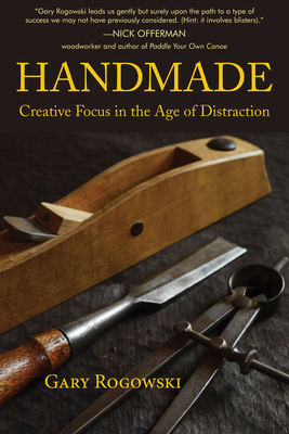 Handmade: Creative Focus in the Age of Distraction Cover Image