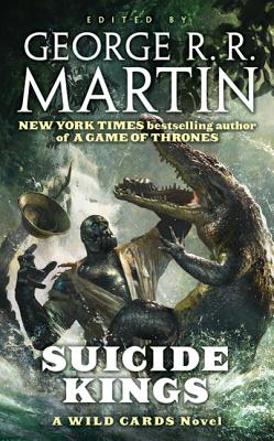 Suicide Kings: A Wild Cards Novel Cover Image