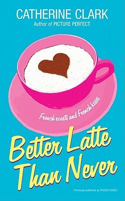 Better Latte Than Never Cover