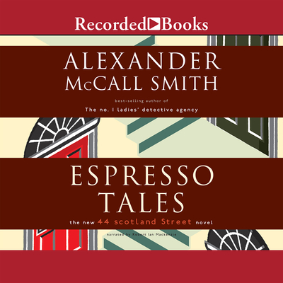Espresso Tales: The New 44 Scotland Street Novel Cover Image