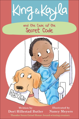 King and Kayla and the Case of the Secret Code (King & Kayla) Cover Image