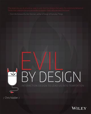 Evil by Design: Interaction Design to Lead Us Into Temptation Cover Image