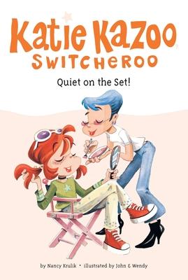 Quiet on the Set! #10 (Katie Kazoo, Switcheroo #10) Cover Image