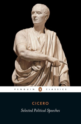 Cicero: Selected Political Speeches Cover Image