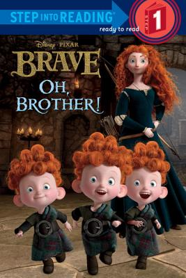 Oh, Brother! (Disney/Pixar Brave) Cover Image