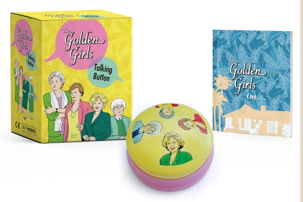 The Golden Girls: Talking Button (RP Minis) Cover Image