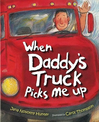 When Daddy's Truck Picks Me Up Cover