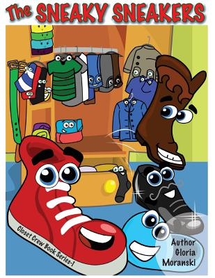 The Sneaky Sneakers (Closet Crew #1) Cover Image