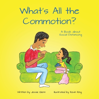What's All the Commotion?: A Book about Social Distancing Cover Image
