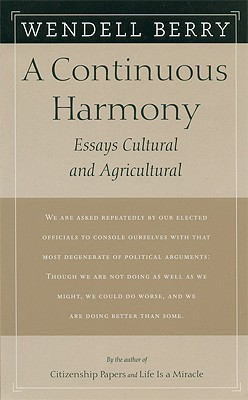 A Continuous Harmony: Essays Cultural and Agricultural Cover Image