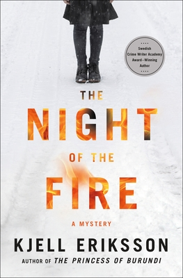 The Night of the Fire: A Mystery (Ann Lindell Mysteries #8) Cover Image