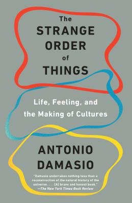 The Strange Order of Things: Life, Feeling, and the Making of Cultures Cover Image